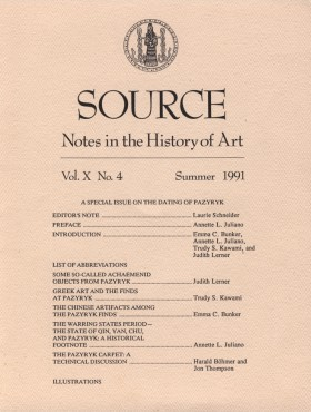 Source. Notes in the History of Art. A special issue on the dating of Pazyryk. Ars Brevis Foundation, Inc. Vol. X. No. 4. Summer 1991.